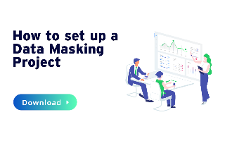 How to set up a data masking project