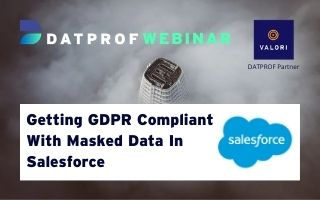 Getting GDPR compliant with masked data in Salesforce