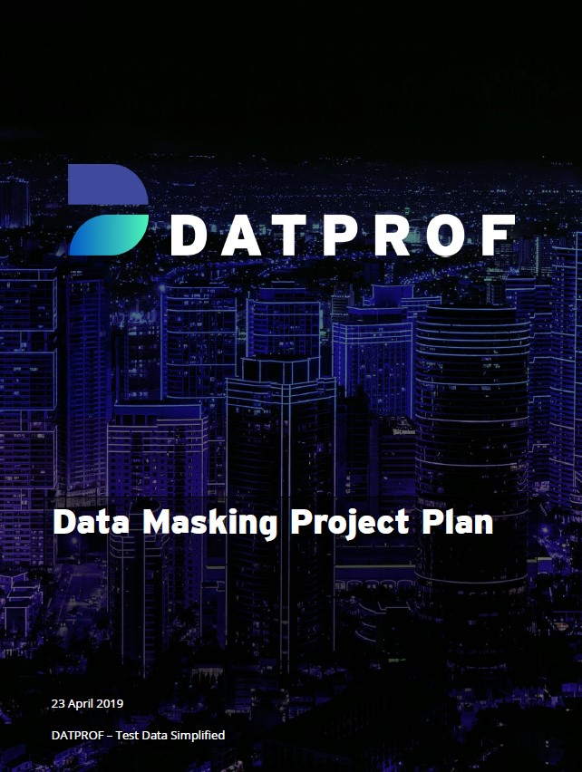 Data Masking Project Plan DATPROF