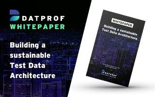 Whitepaper: Test Data Architecture