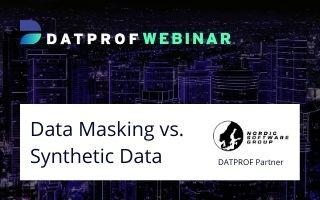 Webinar: data masking versus synthetic test data
