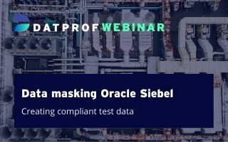 Webinar: Data masking Oracle Siebel